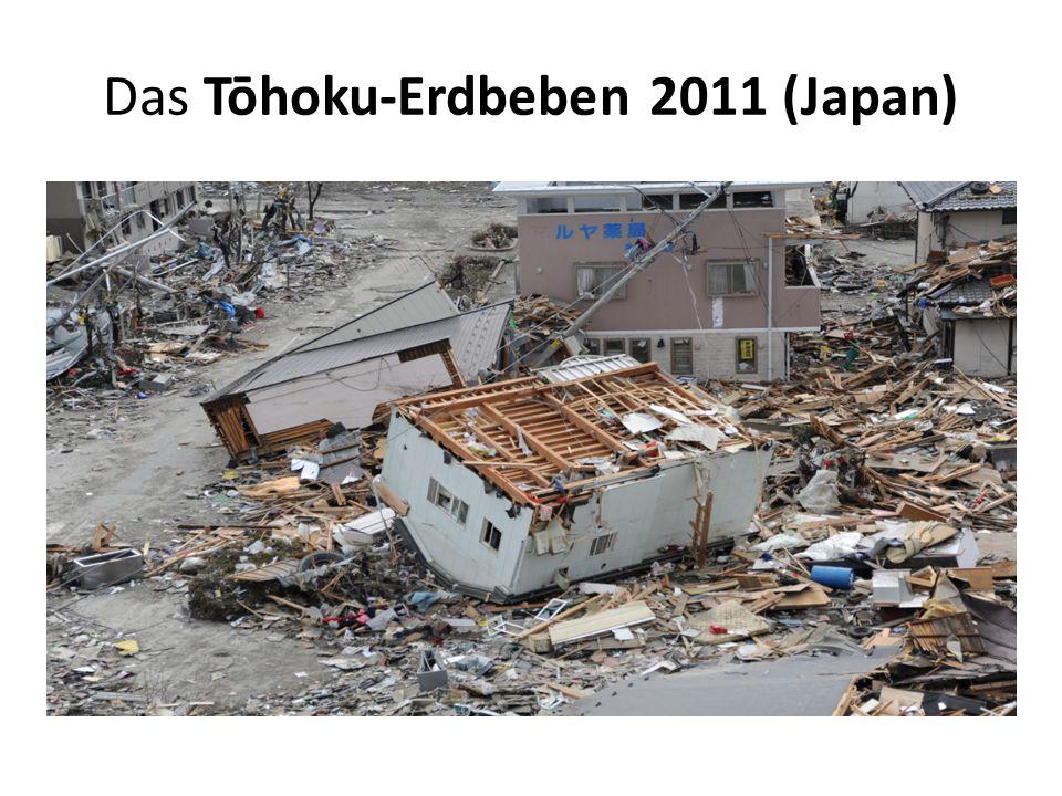 Das Tōhoku-Erdbeben 2011 (Japan)