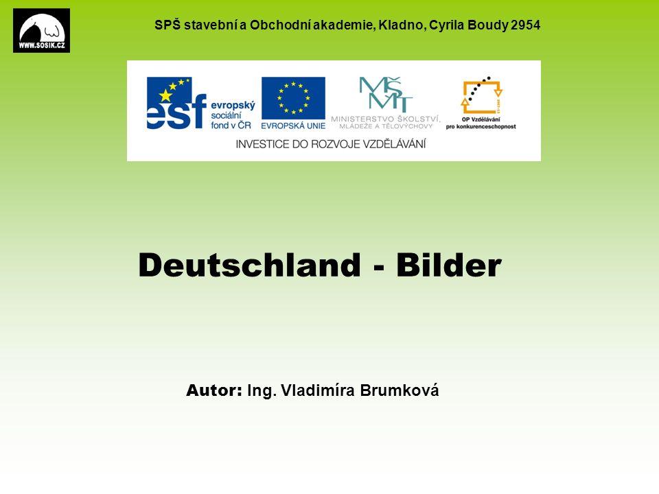SPŠ stavební a Obchodní akademie, Kladno, Cyrila Boudy 2954 EU peníze školám CZ.1.07/1.5.00/34.0154 2 Tematický okruhNěmecky mluvící země AnotacePrezentace pro názornou výuku reálií, týkajících se Německa, která směřuje ke zvýšení motivace žáků, k zopakování již známého a osvojení si nových poznatků.