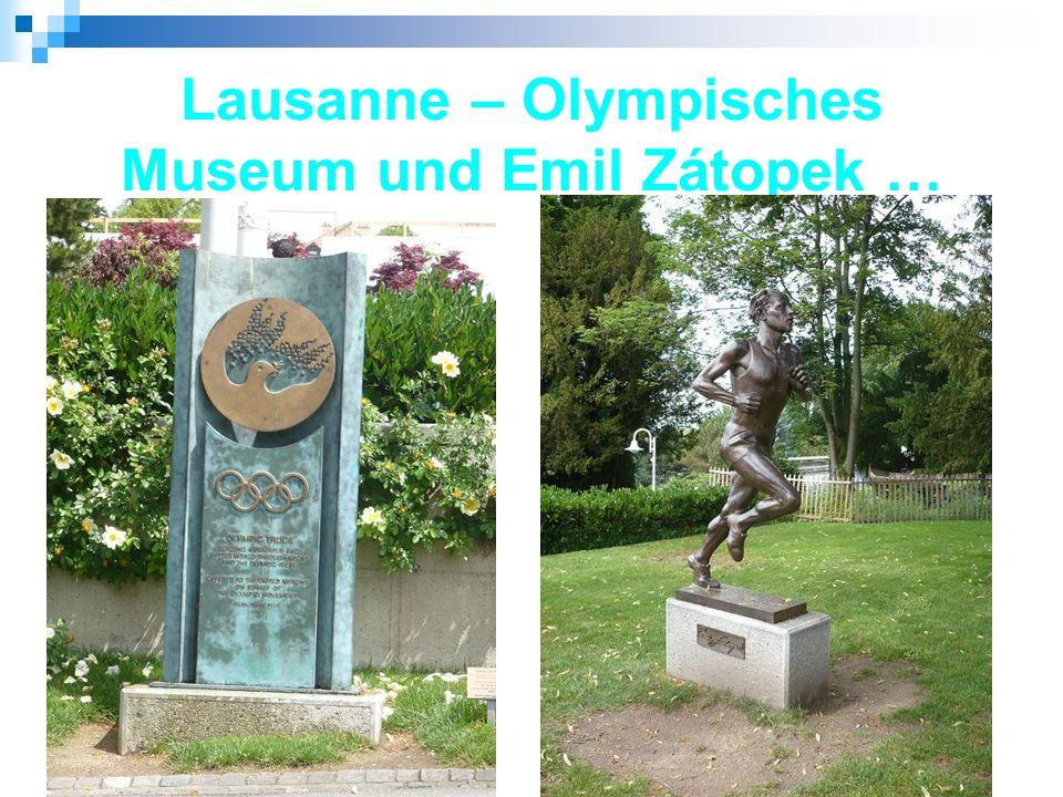 Lausanne – Olympisches Museum und Emil Zátopek …