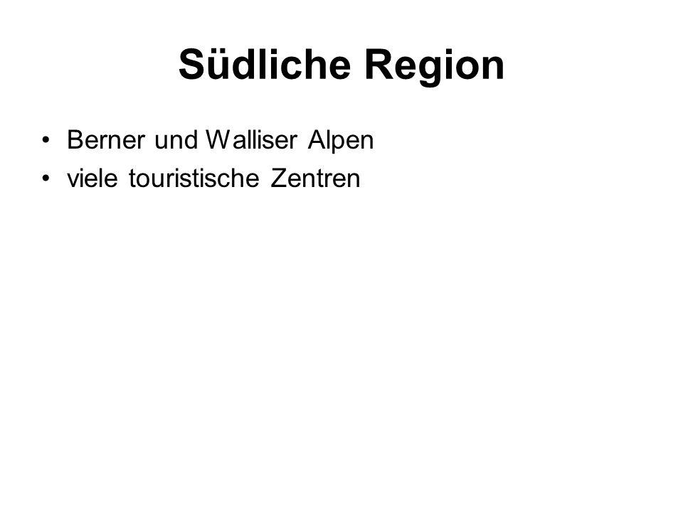 Südliche Region Berner und Walliser Alpen viele touristische Zentren