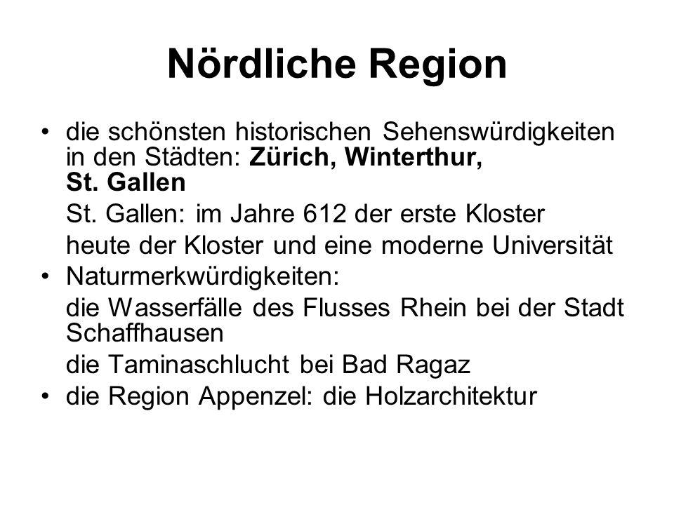 Nördliche Region die schönsten historischen Sehenswürdigkeiten in den Städten: Zürich, Winterthur, St.