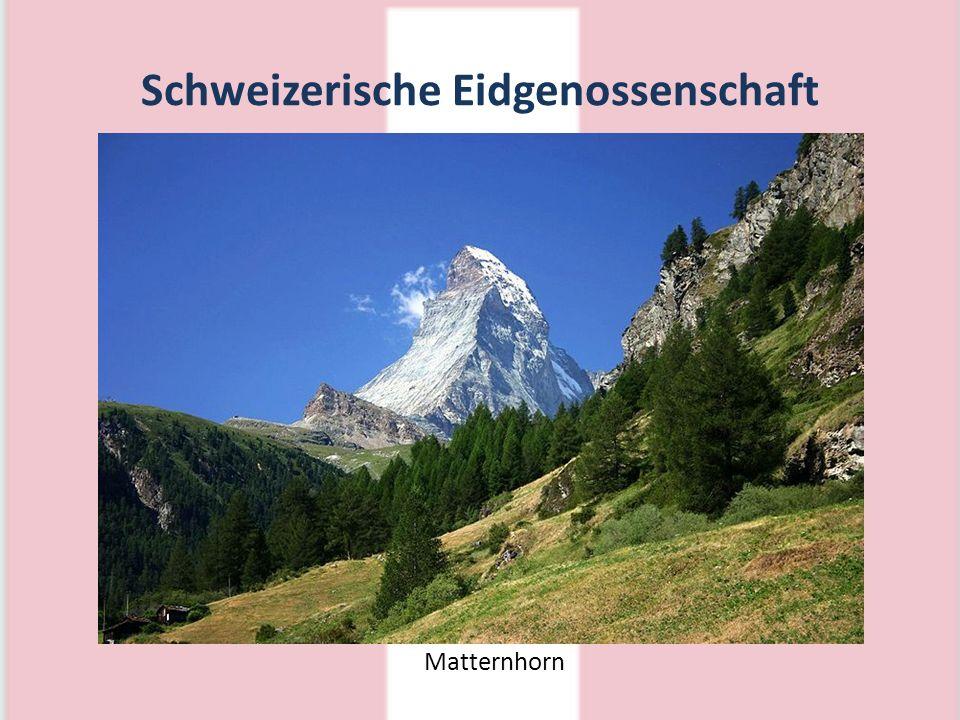 Schweizerische Eidgenossenschaft Matternhorn