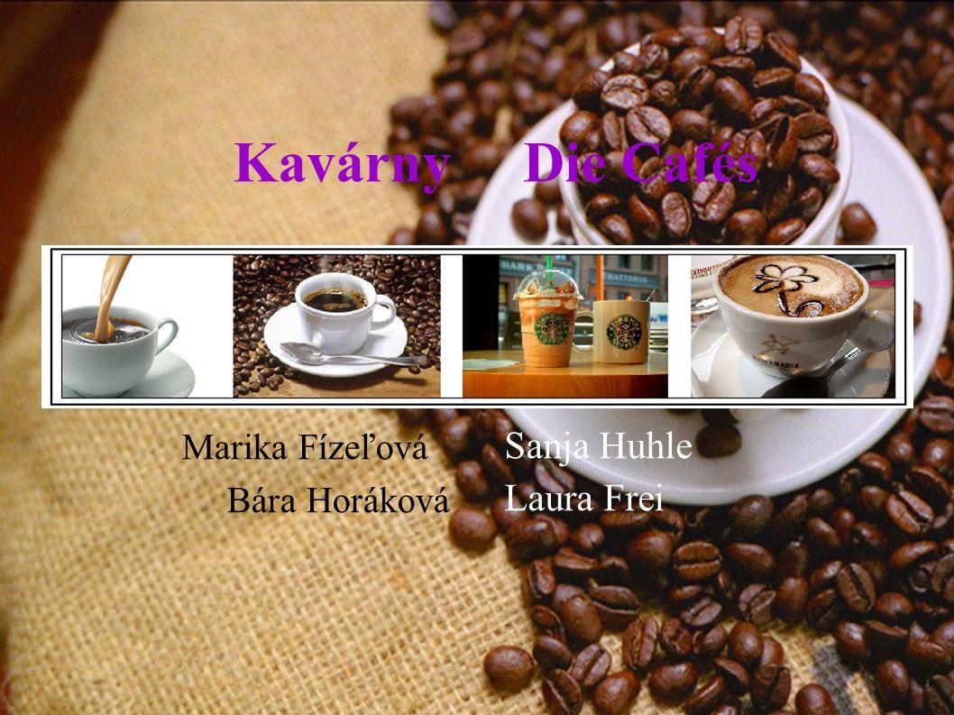 Kavárny Die Cafés Marika Fízeľová Bára Horáková Sanja Huhle Laura Frei
