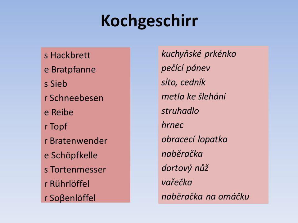 Definitionen (O které nádobí jde?) A Hölzlöffel, mit dem man Teig, Suppen usw.