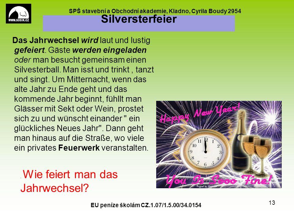 SPŠ stavební a Obchodní akademie, Kladno, Cyrila Boudy 2954 Silversterfeier Das Jahrwechsel wird laut und lustig gefeiert.