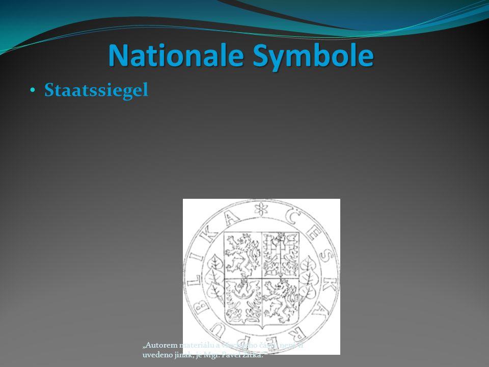"""Nationale Symbole Staatssiegel """"Autorem materiálu a všech jeho částí, není-li uvedeno jinak, je Mgr."""