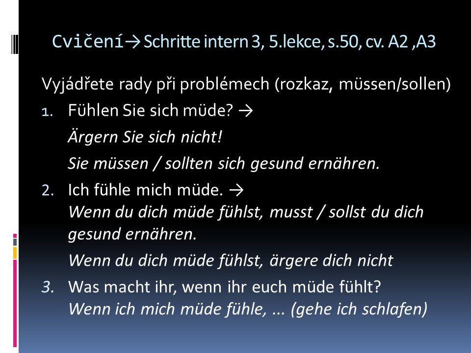 Cvičení → Schritte intern 3, 5.lekce, s.50, cv.