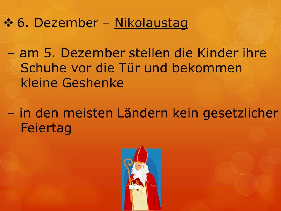  6. Dezember – Nikolaustag – am 5.
