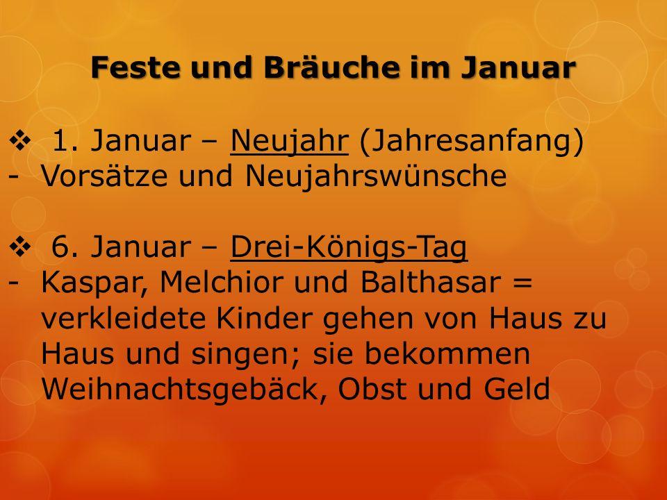  1. Januar – Neujahr (Jahresanfang) -Vorsätze und Neujahrswünsche  6.