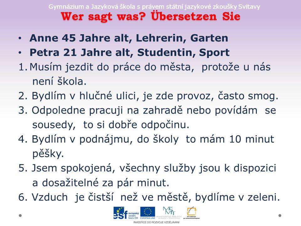 Gymnázium a Jazyková škola s právem státní jazykové zkoušky Svitavy Wer sagt was.