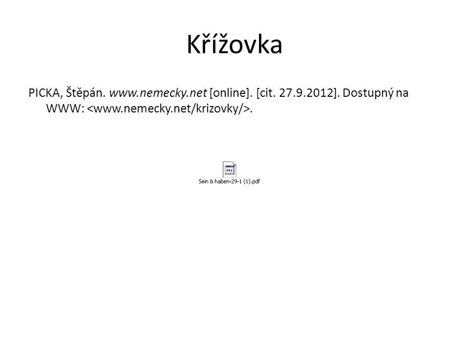 Křížovka PICKA, Štěpán. www.nemecky.net [online]. [cit. 27.9.2012]. Dostupný na WWW:.