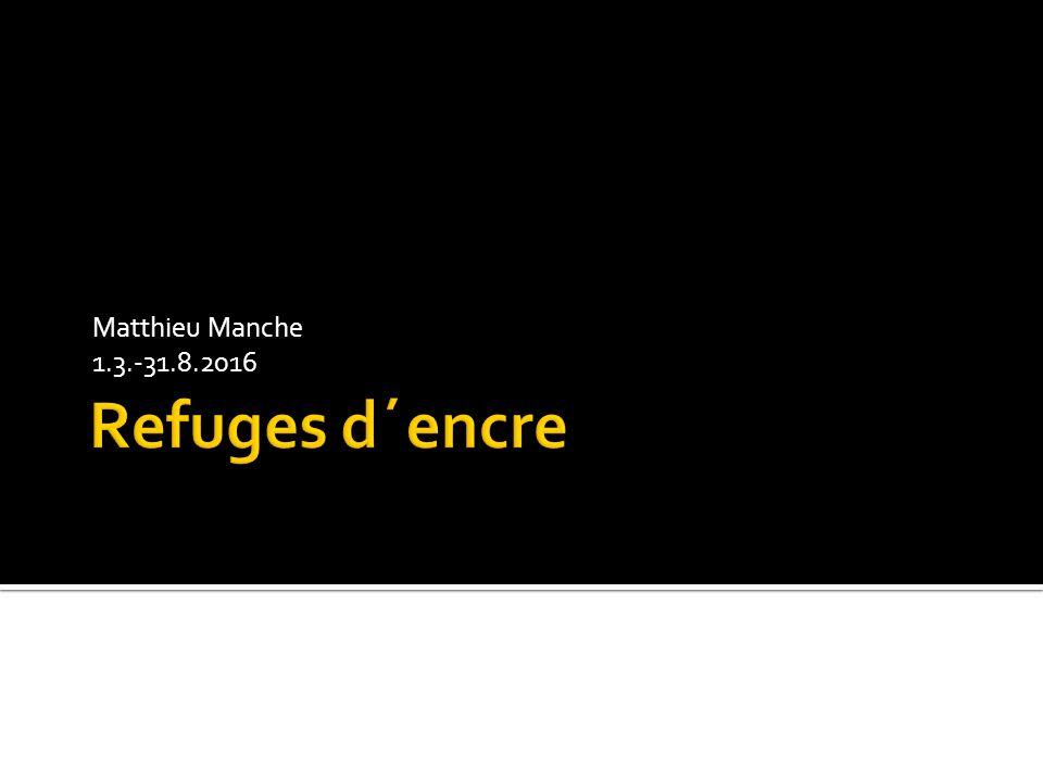 Matthieu Manche 1.3.-31.8.2016