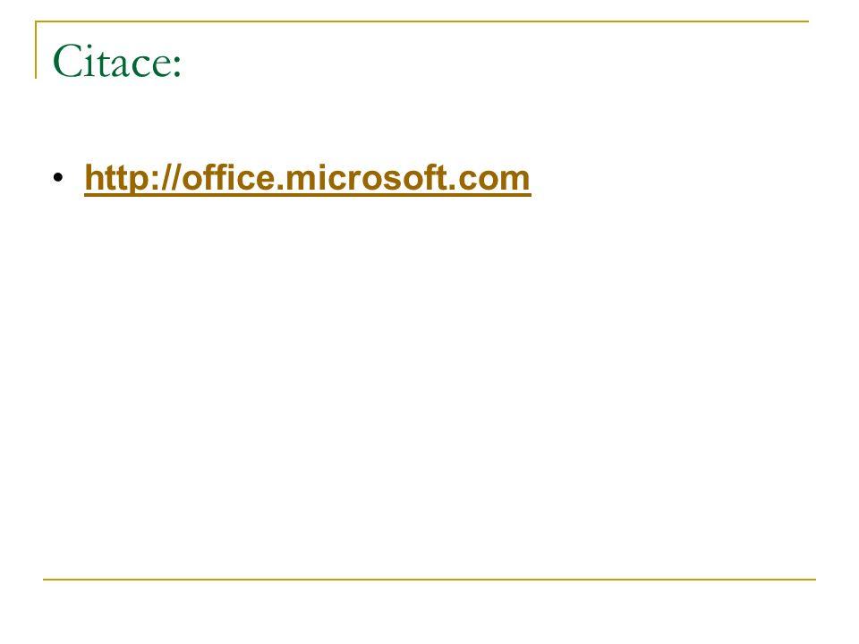 Citace: http://office.microsoft.com