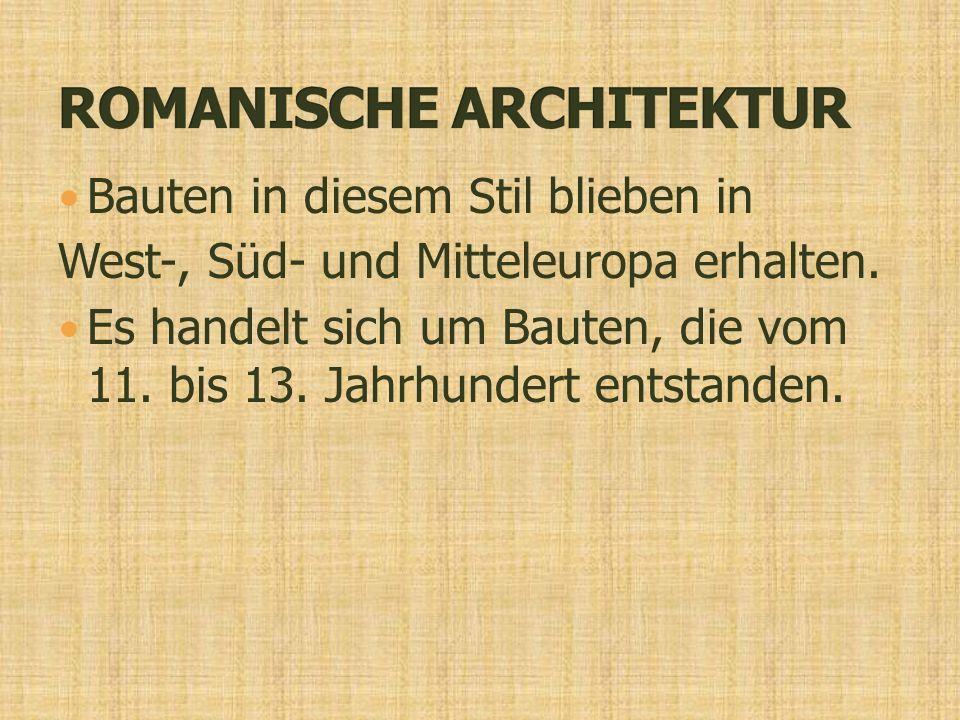 Bauten in diesem Stil blieben in West-, Süd- und Mitteleuropa erhalten.