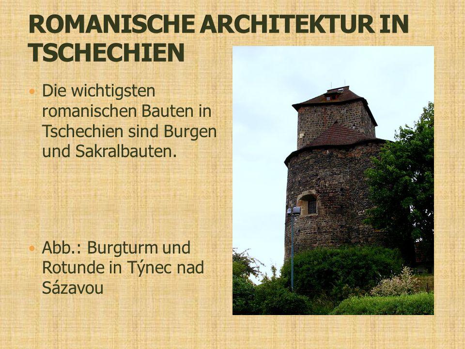 Die wichtigsten romanischen Bauten in Tschechien sind Burgen und Sakralbauten.