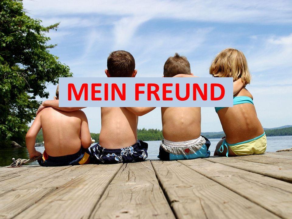 MEIN FREUND