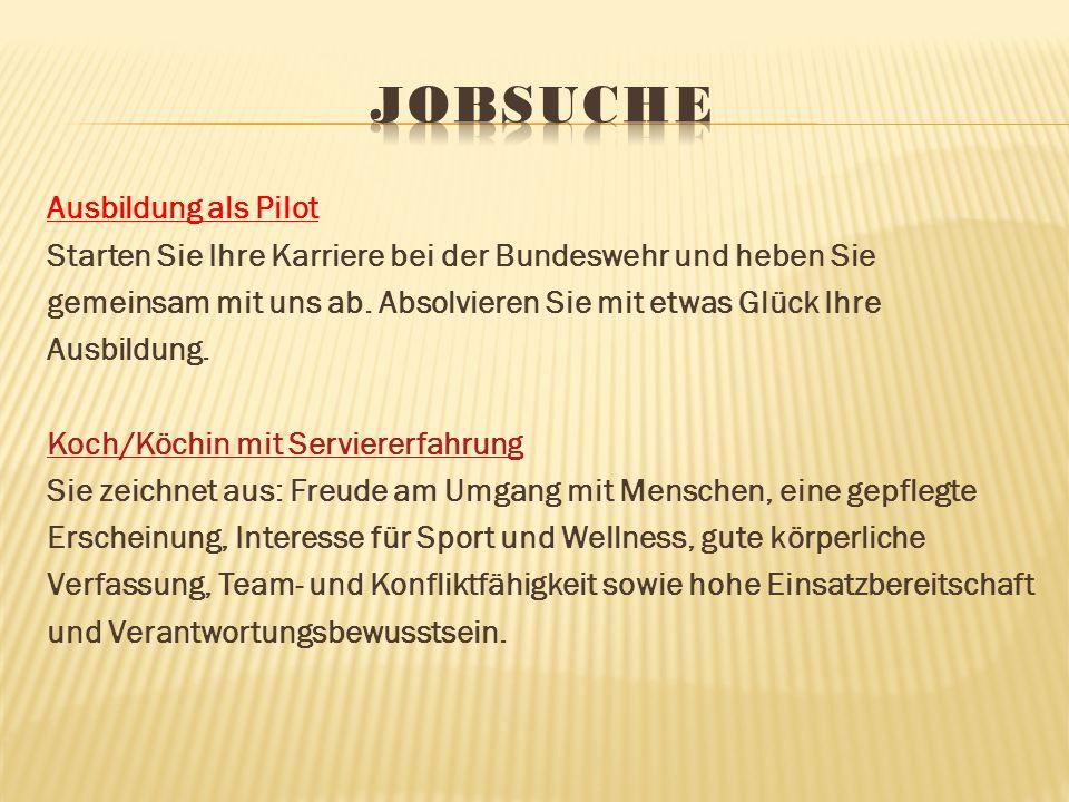 Ausbildung als Pilot Starten Sie Ihre Karriere bei der Bundeswehr und heben Sie gemeinsam mit uns ab.