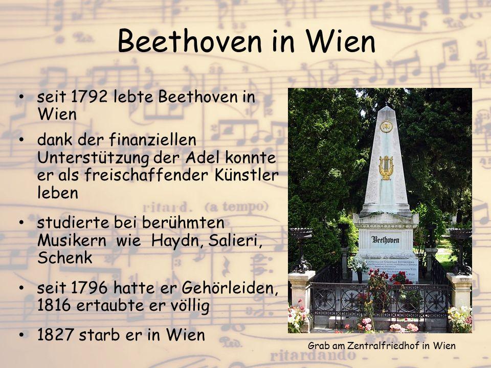 Beethoven in Wien seit 1792 lebte Beethoven in Wien dank der finanziellen Unterstützung der Adel konnte er als freischaffender Künstler leben studiert