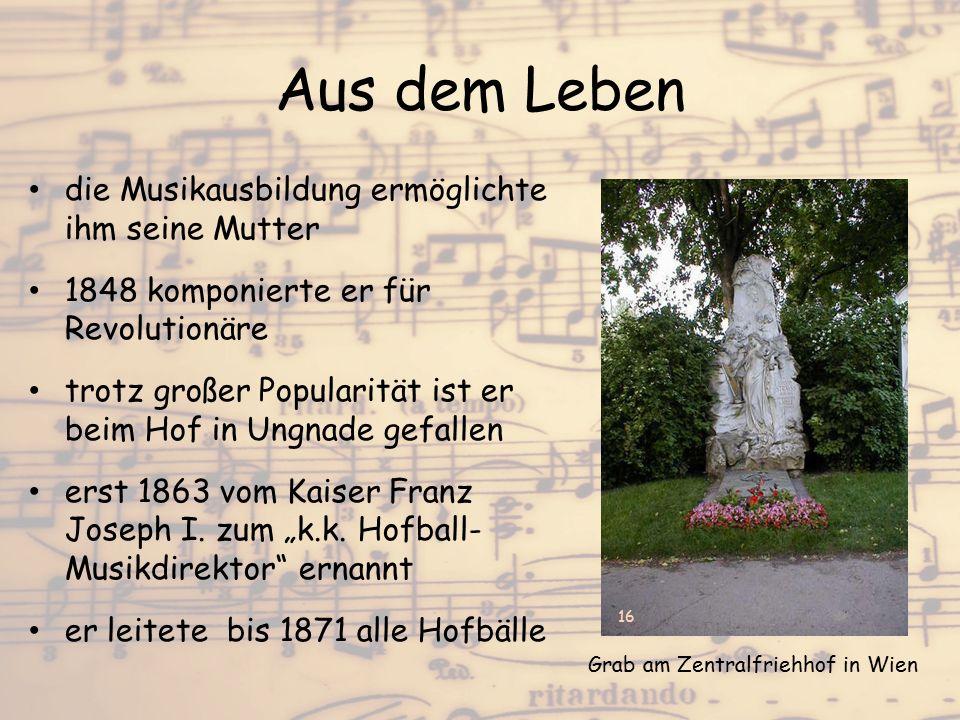 Aus dem Leben die Musikausbildung ermöglichte ihm seine Mutter 1848 komponierte er für Revolutionäre trotz großer Popularität ist er beim Hof in Ungna