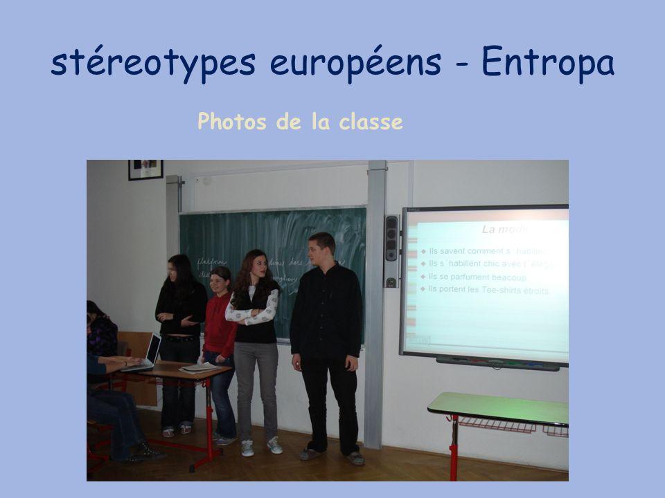 stéreotypes européens - Entropa Photos de la classe