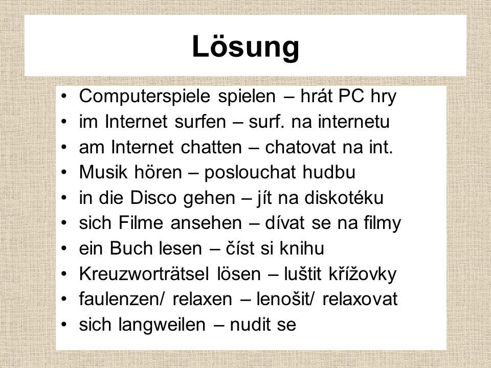 Lösung Computerspiele spielen – hrát PC hry im Internet surfen – surf.