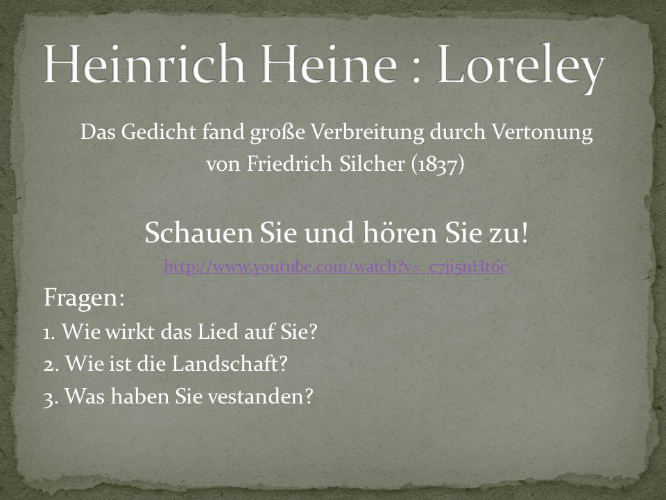 Das Gedicht fand große Verbreitung durch Vertonung von Friedrich Silcher (1837) Schauen Sie und hören Sie zu.
