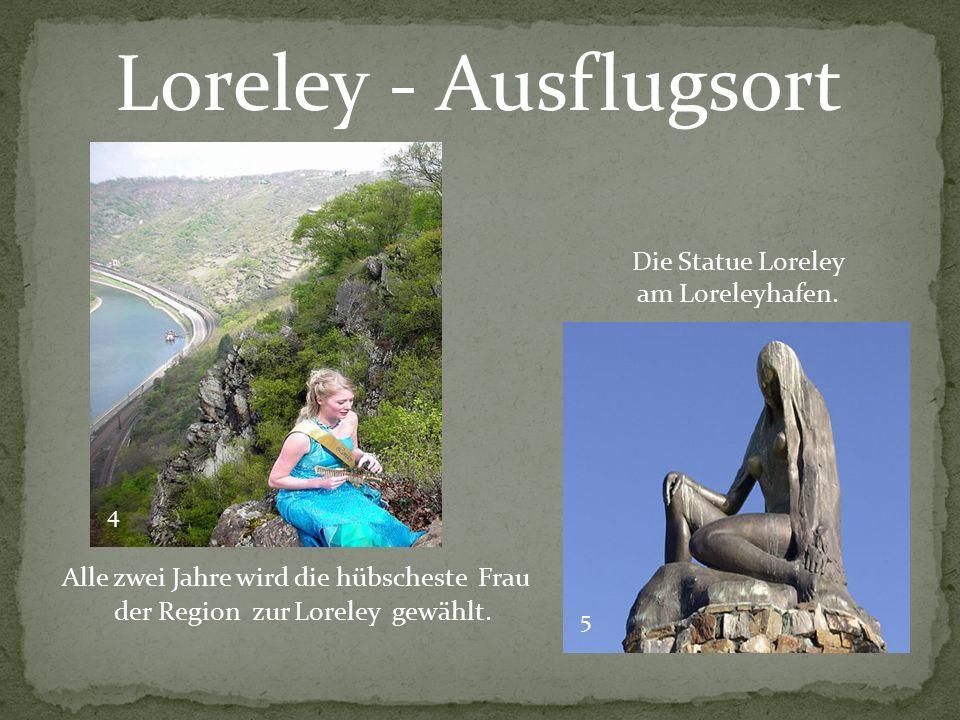 Alle zwei Jahre wird die hübscheste Frau der Region zur Loreley gewählt.