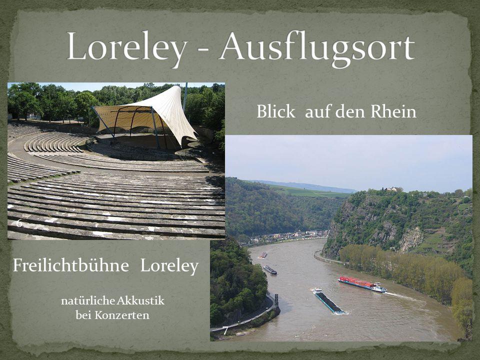 Freilichtbühne Loreley natürliche Akkustik bei Konzerten Blick auf den Rhein 7 6