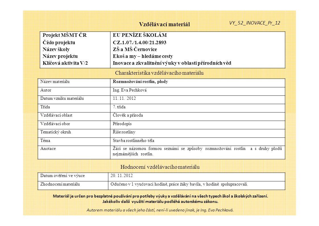 Rozmnožování rostlin - plody Peckovice [20] Peckovice - meruňka [21] Peckovice - švestka [19] Peckovice - třešen