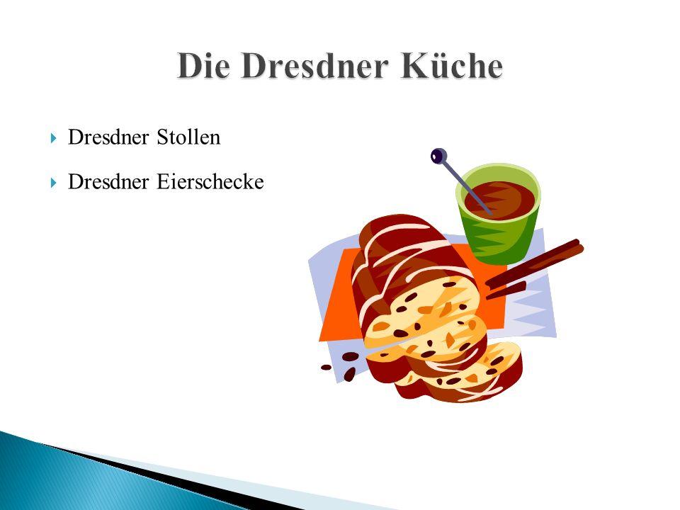  Dresdner Stollen  Dresdner Eierschecke