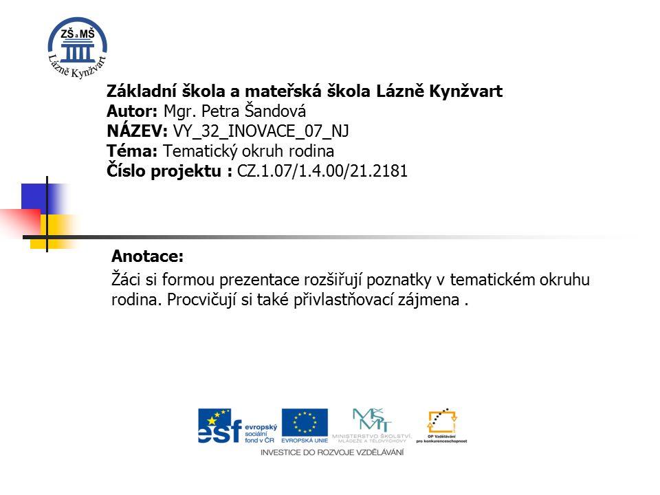 Základní škola a mateřská škola Lázně Kynžvart Autor: Mgr.