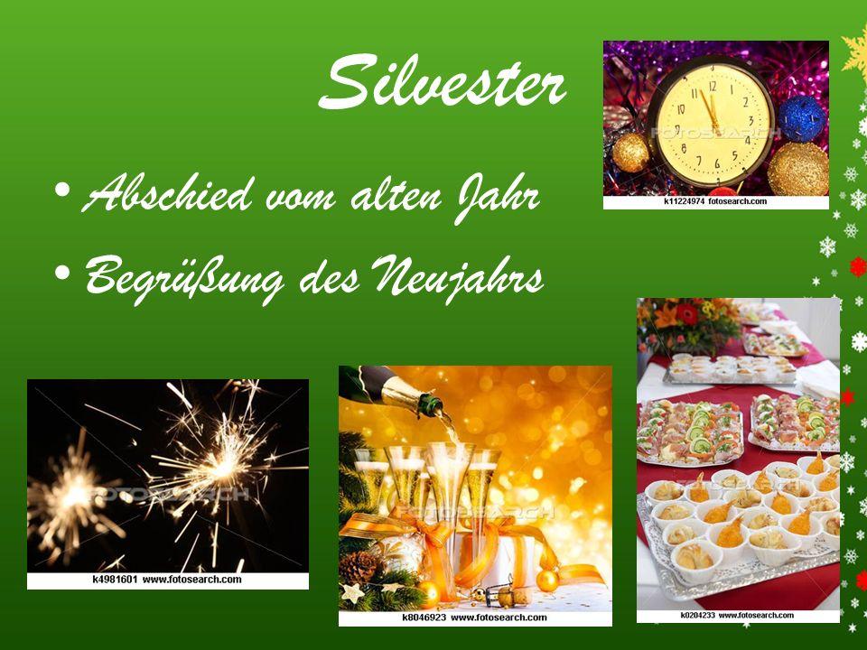 Silvester Abschied vom alten Jahr Begrüßung des Neujahrs