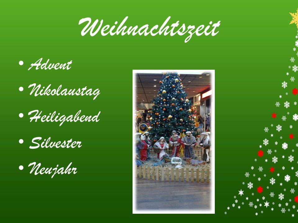 Weihnachtszeit Advent Nikolaustag Heiligabend Silvester Neujahr