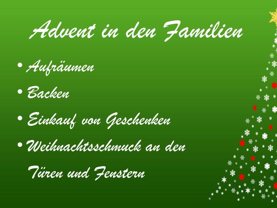 Advent in den Familien Aufräumen Backen Einkauf von Geschenken Weihnachtsschmuck an den Türen und Fenstern