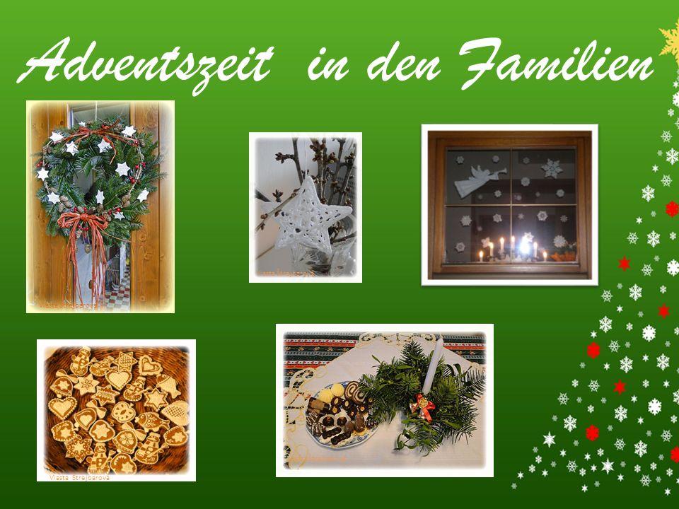 Adventszeit in den Familien Vlasta Štrejbarová