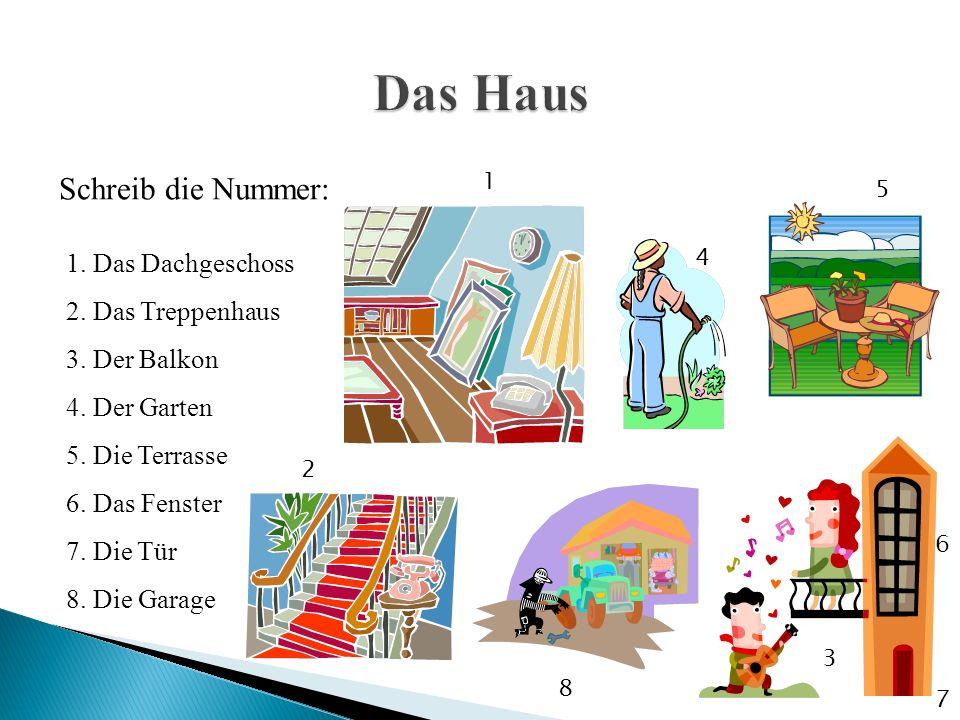 1. Das Dachgeschoss 2. Das Treppenhaus 3. Der Balkon 4.