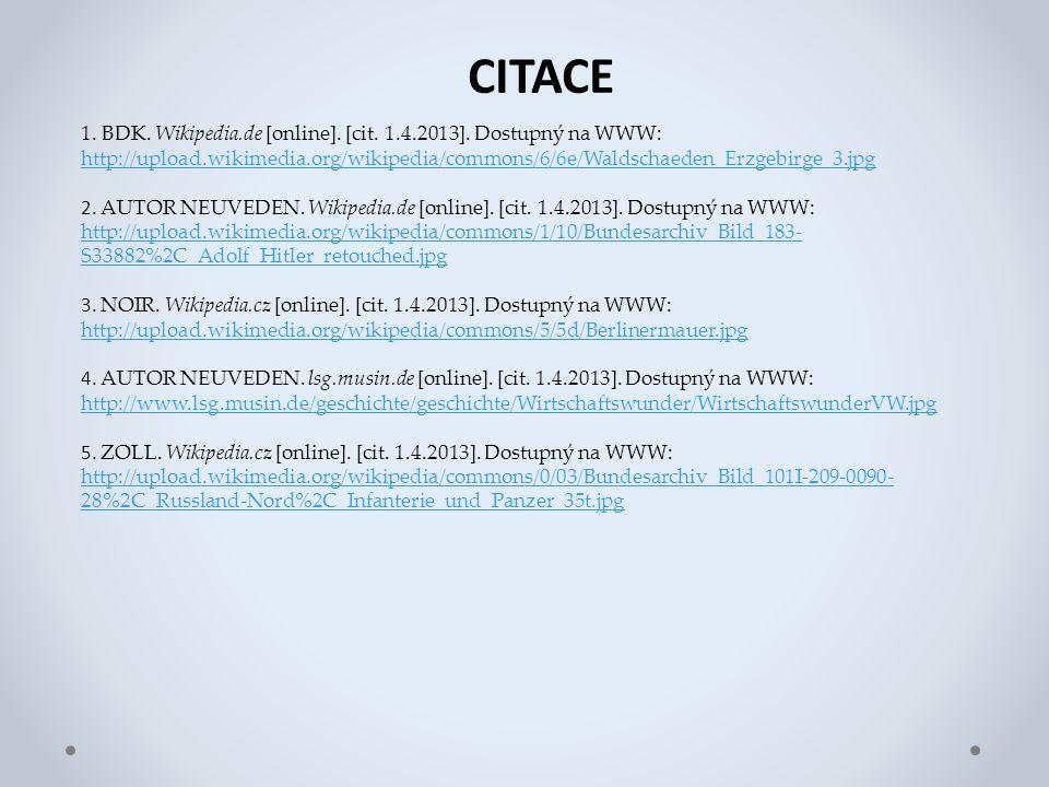 CITACE 1. BDK. Wikipedia.de [online]. [cit. 1.4.2013].