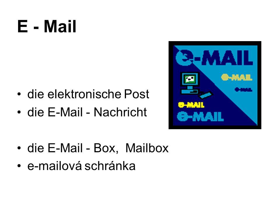E - Mail die elektronische Post die E-Mail - Nachricht die E-Mail - Box, Mailbox e-mailová schránka