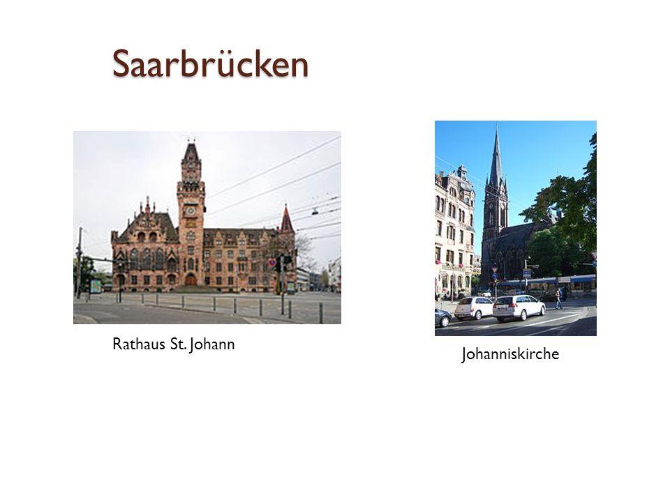 Saarbrücken Rathaus St. Johann Johanniskirche