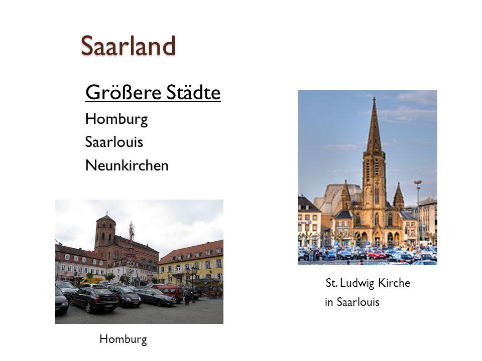 Saarland Größere Städte Homburg Saarlouis Neunkirchen St. Ludwig Kirche in Saarlouis Homburg