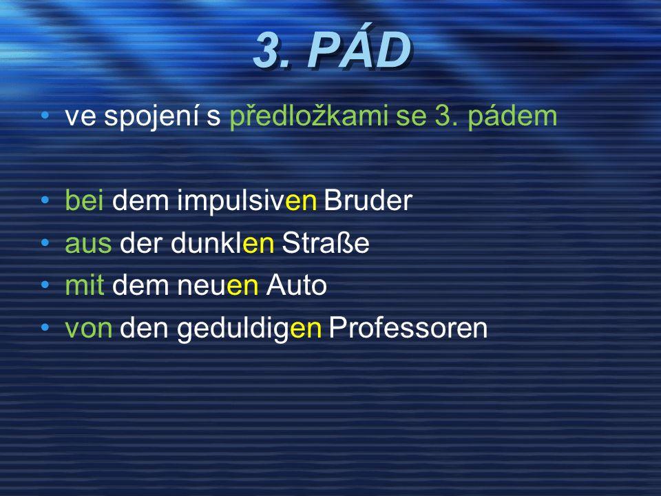 3. PÁD ve spojení s předložkami se 3.