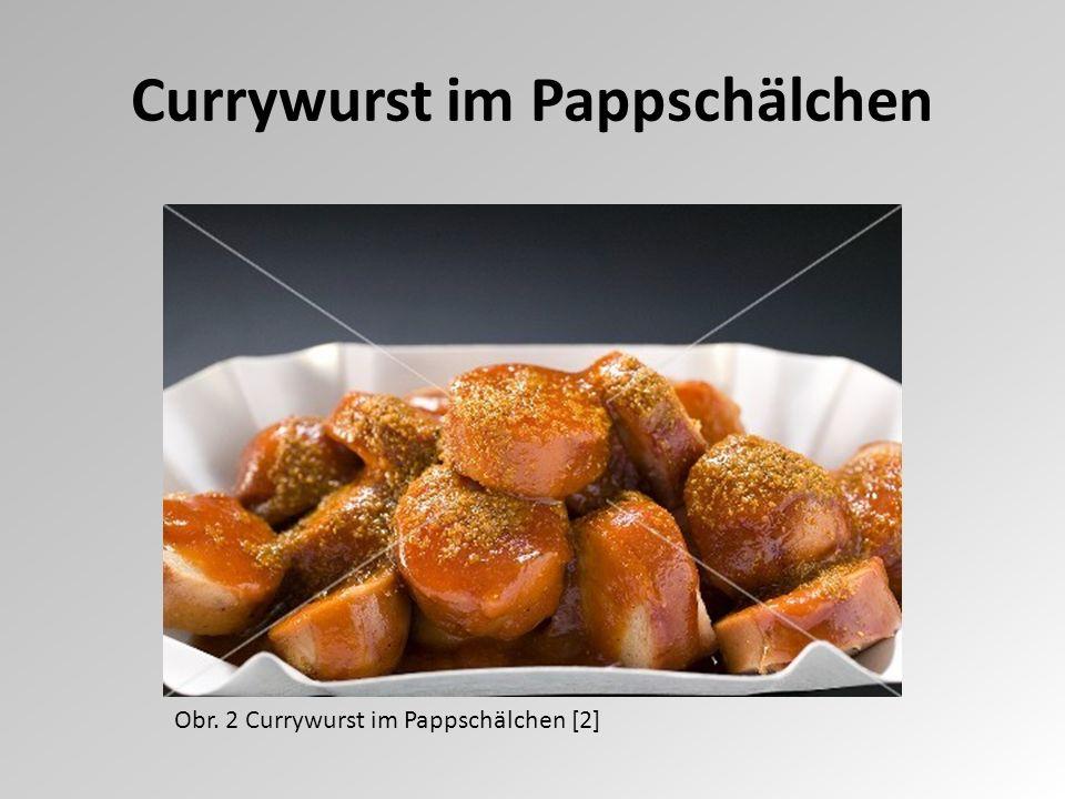 Currywurst im Pappschälchen Obr. 2 Currywurst im Pappschälchen [2]
