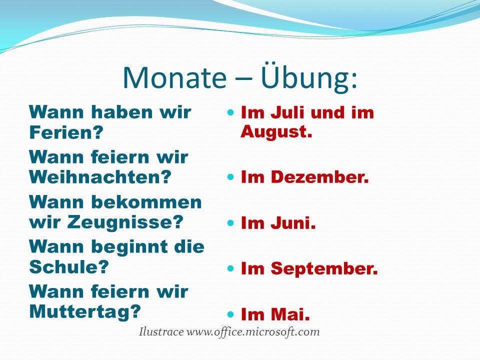 Monate – Übung: Wann haben wir Ferien? Wann feiern wir Weihnachten? Wann bekommen wir Zeugnisse? Wann beginnt die Schule? Wann feiern wir Muttertag? I