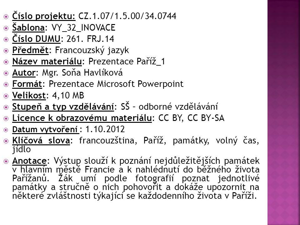  Číslo projektu: CZ.1.07/1.5.00/34.0744  Šablona: VY_32_INOVACE  Číslo DUMU: 261.