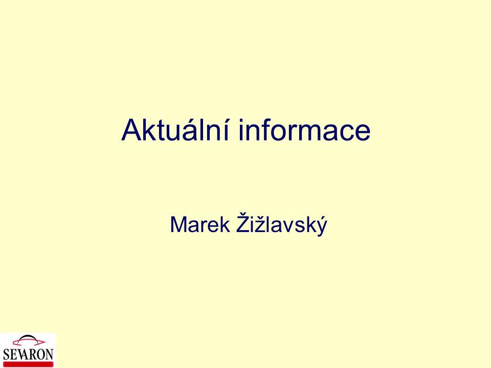 Aktuální informace Marek Žižlavský