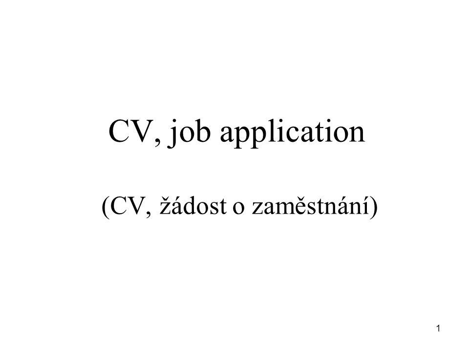 CV, job application (CV, žádost o zaměstnání) 1