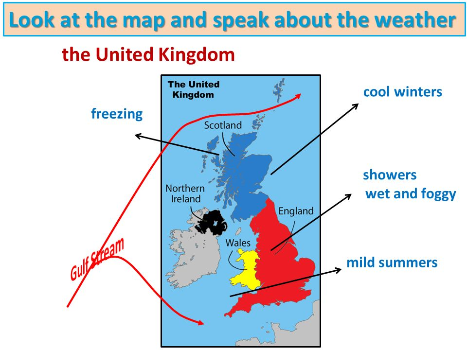 mild summers showers wet and foggy freezing the United Kingdom Look at the map and speak about the weather
