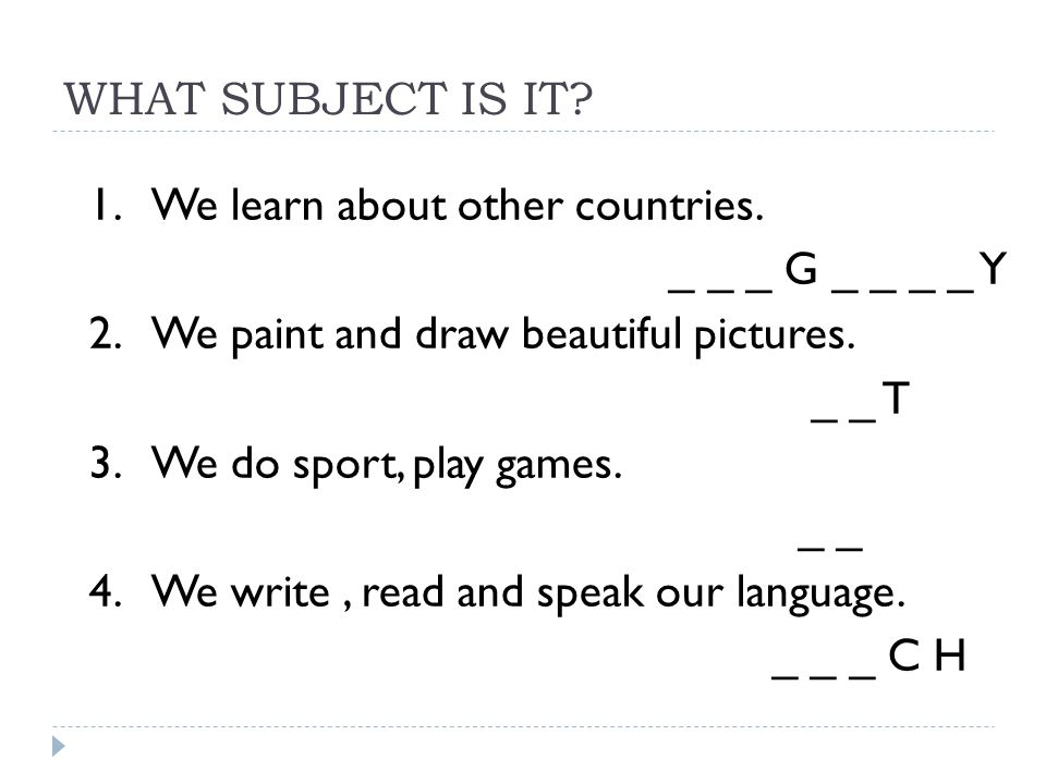 WHAT SUBJECT IS IT.1. We learn about other countries.