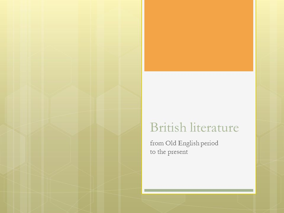 British literature from Old English period to the present