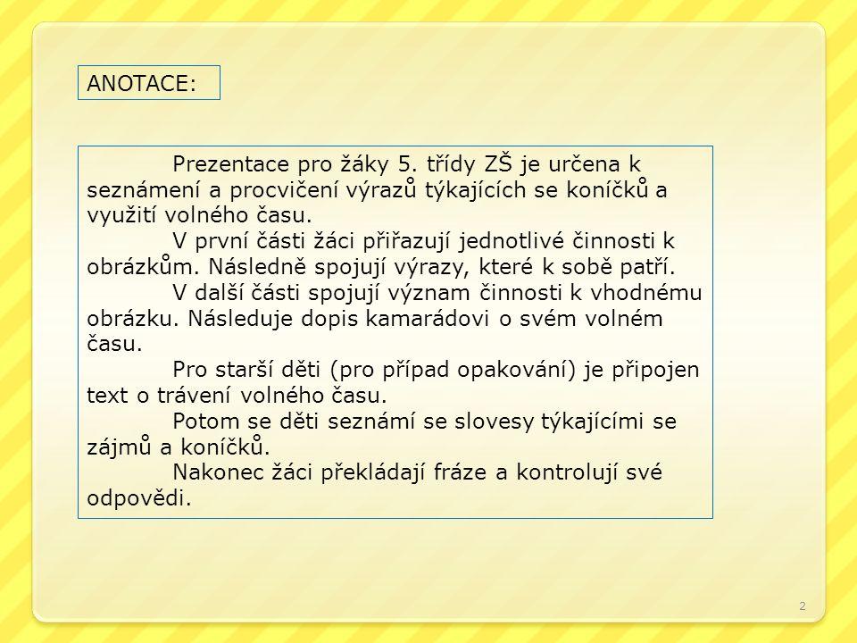 2 ANOTACE: Prezentace pro žáky 5.